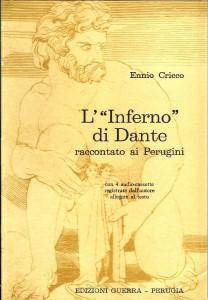 L'inferno di Dante raccontato ai perugini (Ennio Cricco, 1988)
